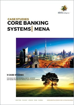 Core Banking Systems Case Studies: Middle East & North Africa