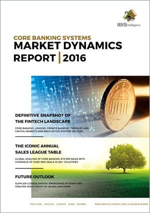 Core Banking Systems Market Dynamics Report 2016