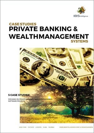 Private Banking and Wealth Management Systems Case Studies