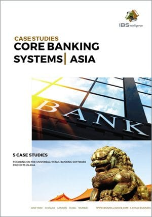 Core Banking Systems Case Studies: Asia