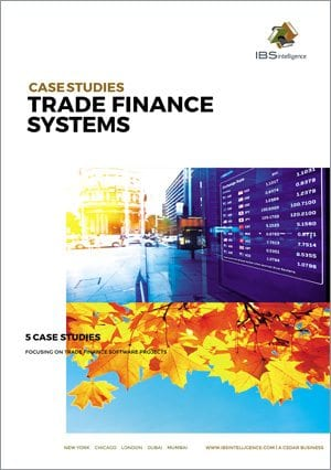 Trade Finance Banking Systems Case Studies