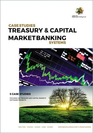 Treasury and Capital Markets Banking Systems Case Studies