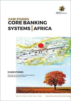 Core Banking Systems Case Studies: Africa