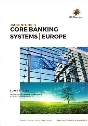 Core Banking Systems Case Studies: Europe