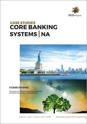 Core Banking Systems Case Studies: North America